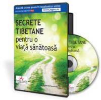 Secrete tibetane pentru sanatatea, revigorarea si reintinerirea organismului