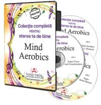 Mind Aerobics - tehnica de imbunatatire a  functiilor cerebrale prin MUZICA
