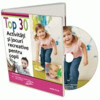 Top 30 de activitati si jocuri pentru copii!