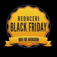Black Friday se apropie. Pregatiti-va pentru cele mai mari reduceri din an!