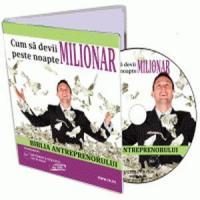 Biblia antreprenorului sau cum sa devii milionar peste noapte!