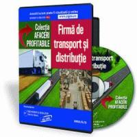 Firma de transport si distributie - O afacere de viitor in Romania!