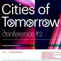 Cities of Tommorow, cel mai important forum urban international, pe 25 martie, la Bucuresti